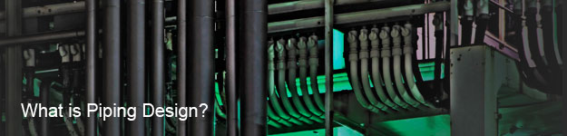 What is Piping Design